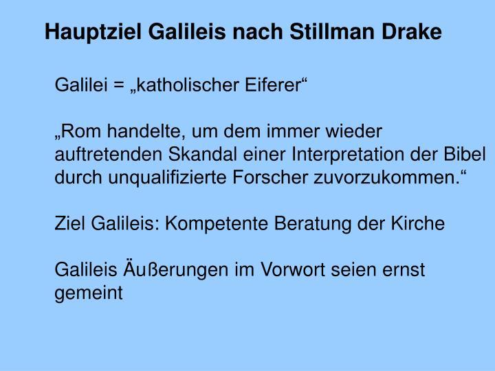 Hauptziel Galileis nach Stillman Drake