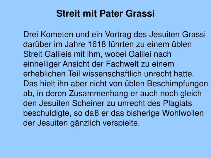 Streit mit Pater Grassi