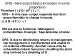 crs here output input increases in same proportions