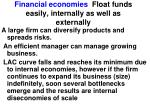 financial economies float funds easily internally as well as externally