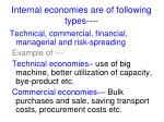 internal economies are of following types