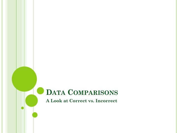 Data Comparisons