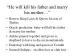 he will kill his father and marry his mother