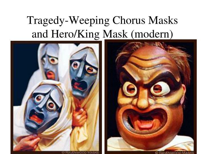 Tragedy-Weeping Chorus Masks and Hero/King Mask (modern)