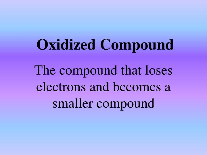 Oxidized Compound