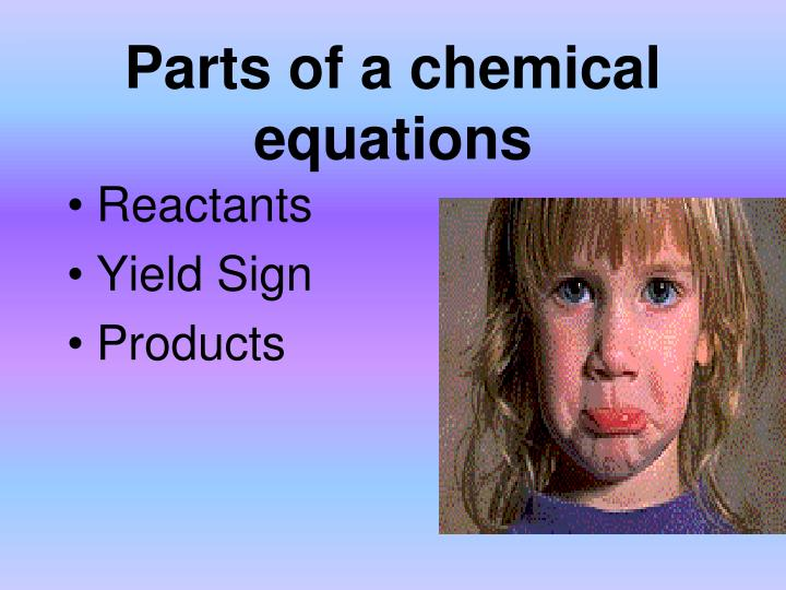 Parts of a chemical equations