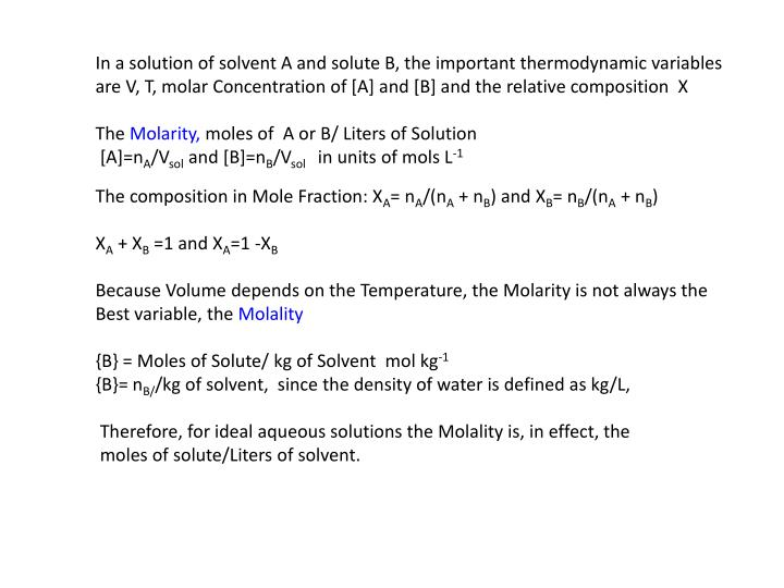 In a solution of solvent A and solute B, the important thermodynamic variables