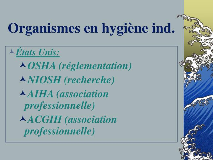 Organismes en hygiène ind.