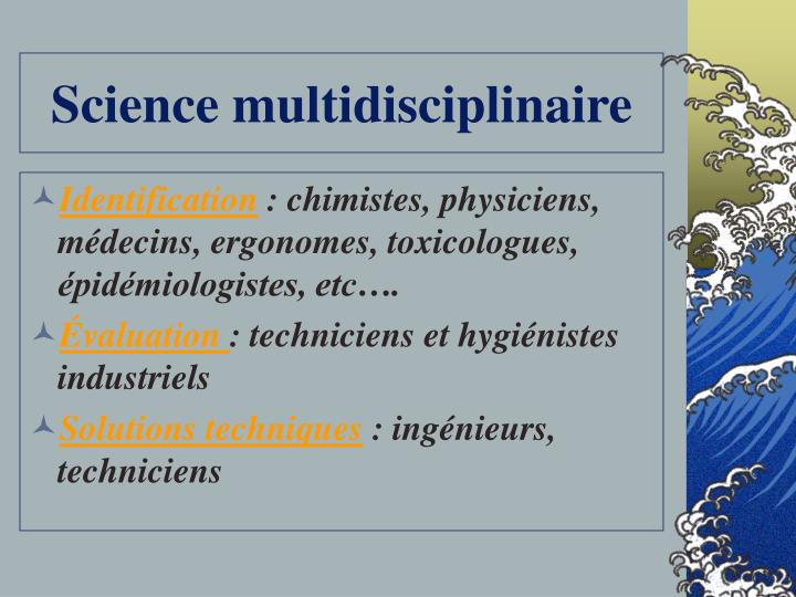 Science multidisciplinaire