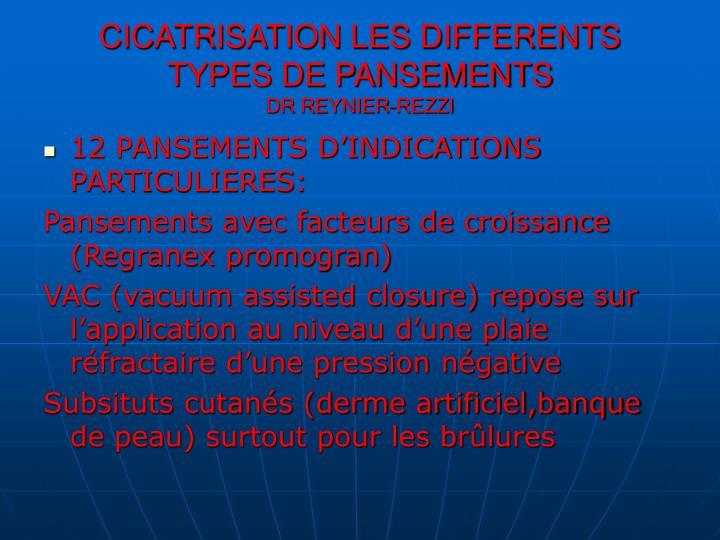 Ppt cicatrisation les differents types de pansements dr - Differents types de poubelles ...