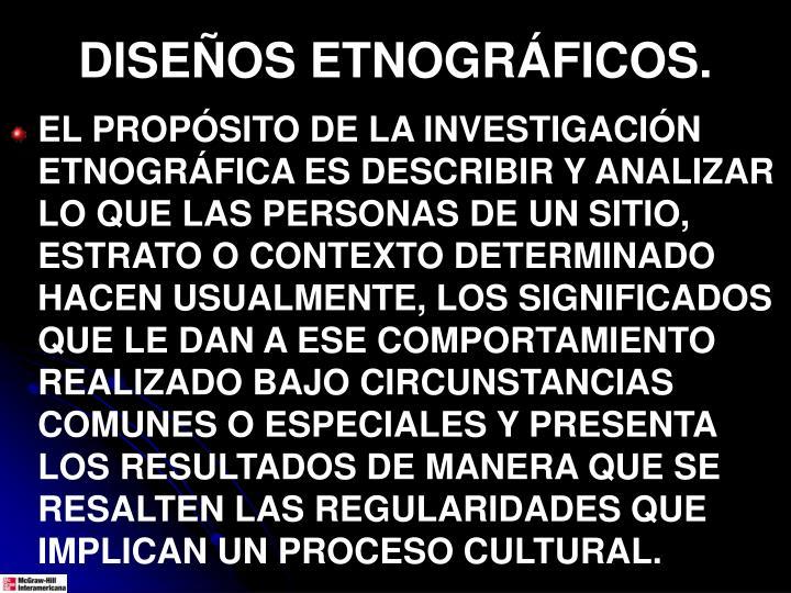 DISEÑOS ETNOGRÁFICOS.