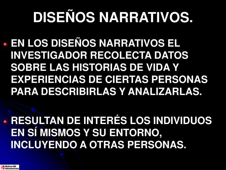 DISEÑOS NARRATIVOS.