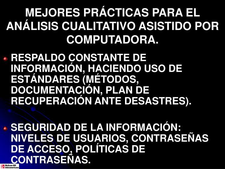 MEJORES PRÁCTICAS PARA EL ANÁLISIS CUALITATIVO ASISTIDO POR COMPUTADORA.