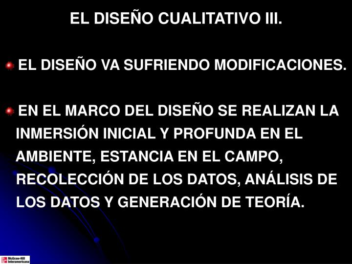 EL DISEÑO CUALITATIVO III.
