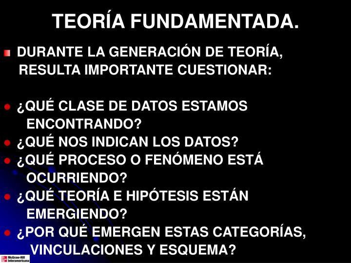TEORÍA FUNDAMENTADA.