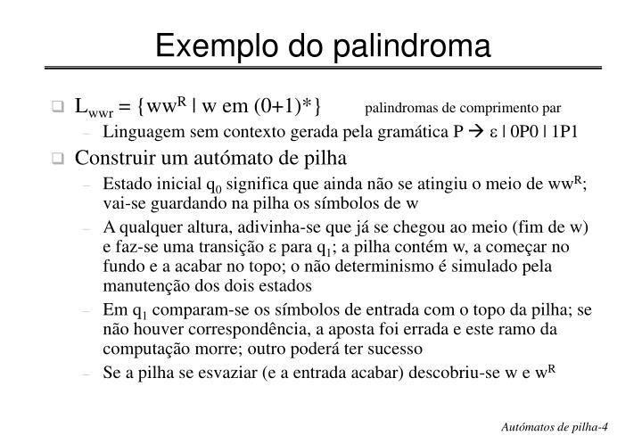 Exemplo do palindroma
