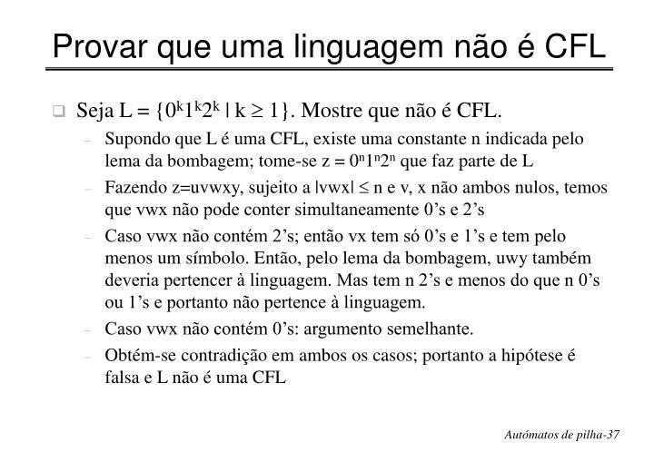 Provar que uma linguagem não é CFL