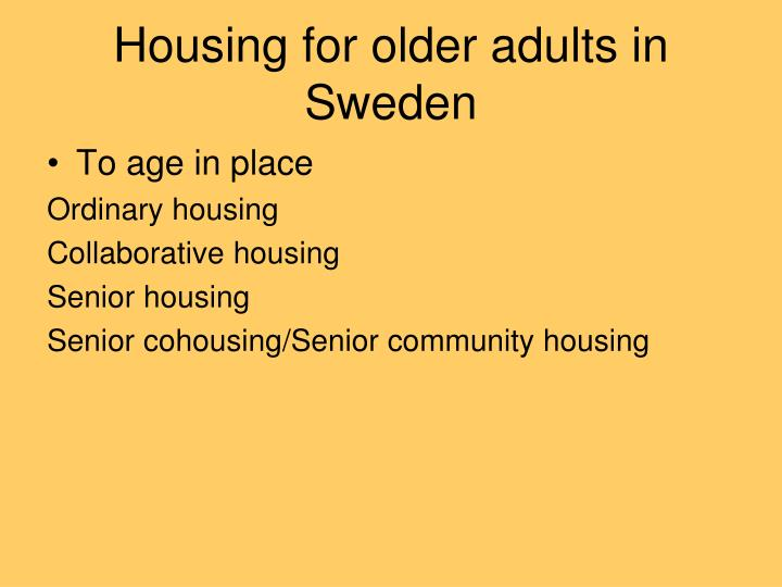 Housing for older adults in sweden