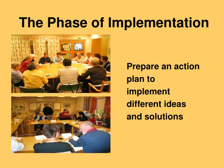 The Phase of Implementation