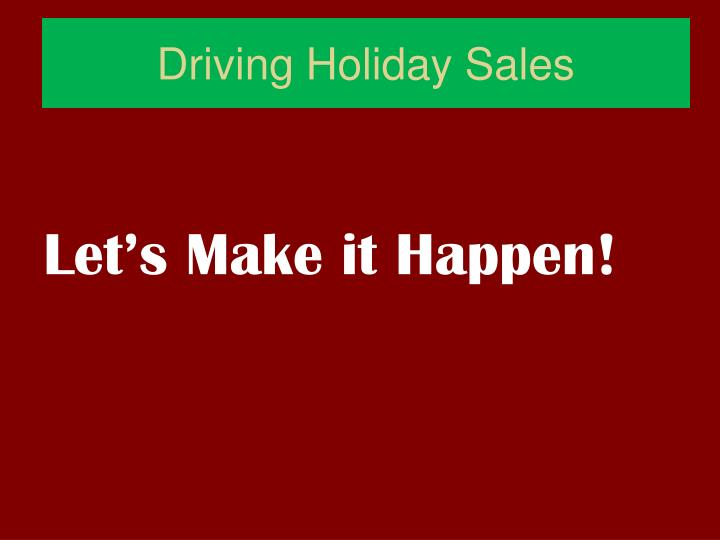 Driving Holiday Sales