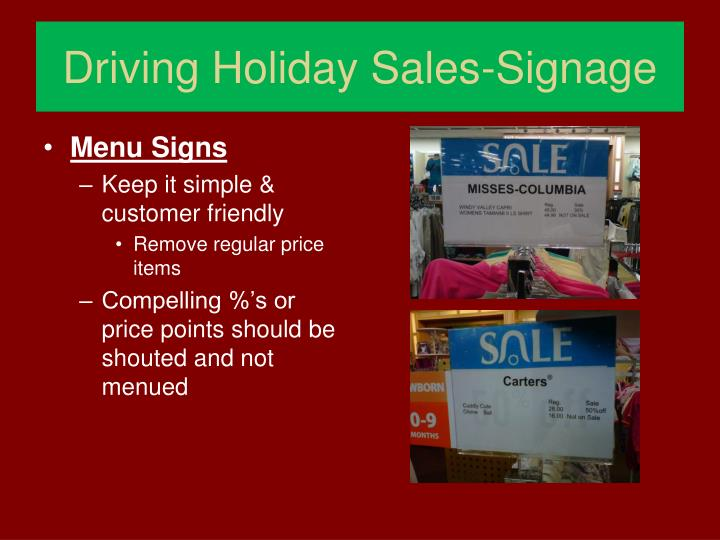 Driving Holiday Sales-Signage