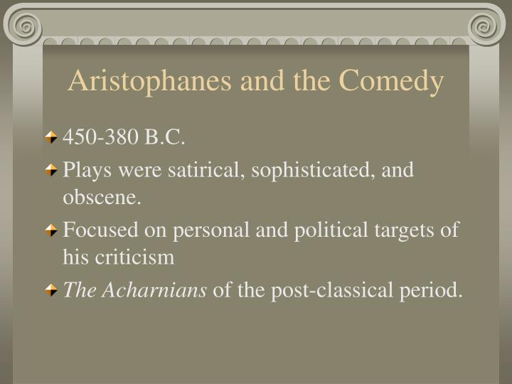 Aristophanes and the Comedy