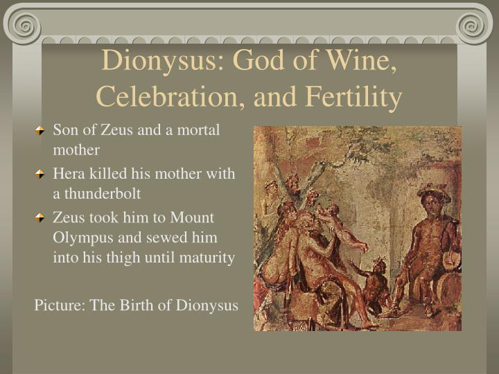 Dionysus: God of Wine, Celebration, and Fertility