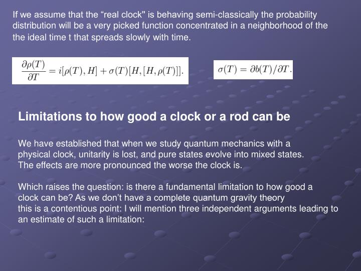 "If we assume that the ""real clock'' is behaving semi-classically the probability"