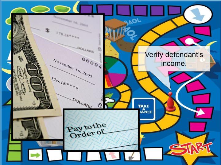 Verify defendant's