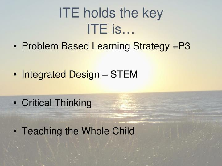 ITE holds the key