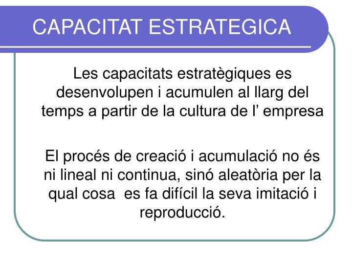 CAPACITAT ESTRATEGICA