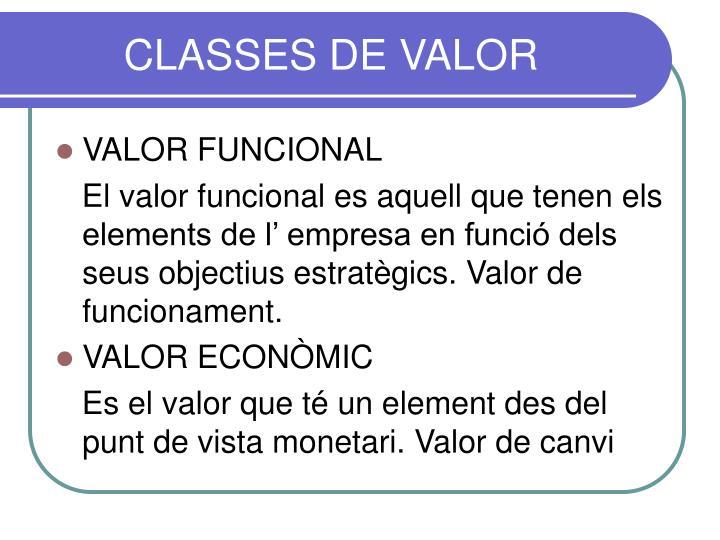 CLASSES DE VALOR