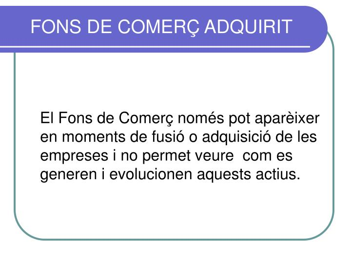 FONS DE COMERÇ ADQUIRIT