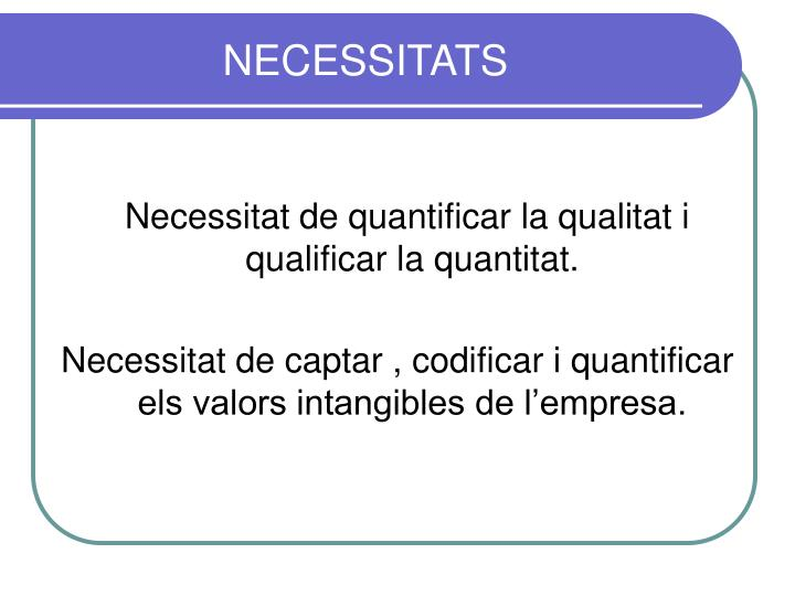 NECESSITATS