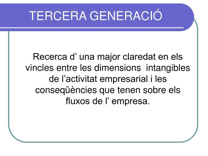 TERCERA GENERACIÓ
