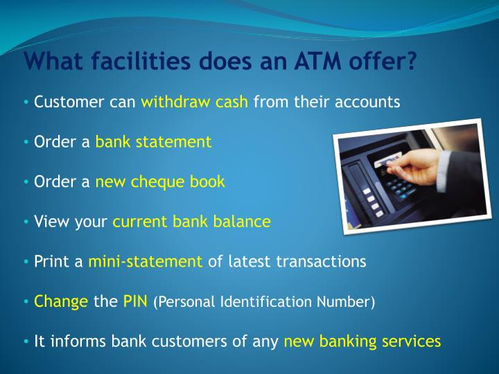 What facilities does an ATM offer?