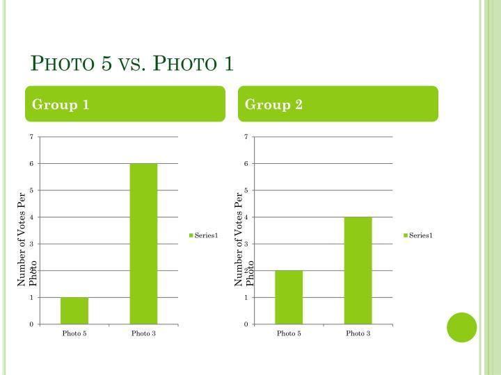 Photo 5 vs. Photo 1