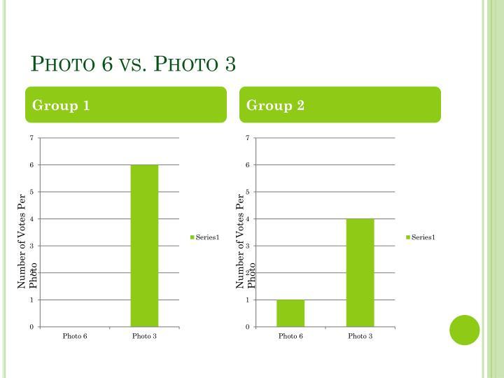 Photo 6 vs. Photo 3