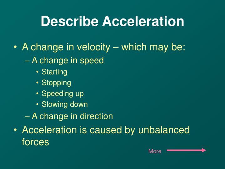 Describe acceleration1