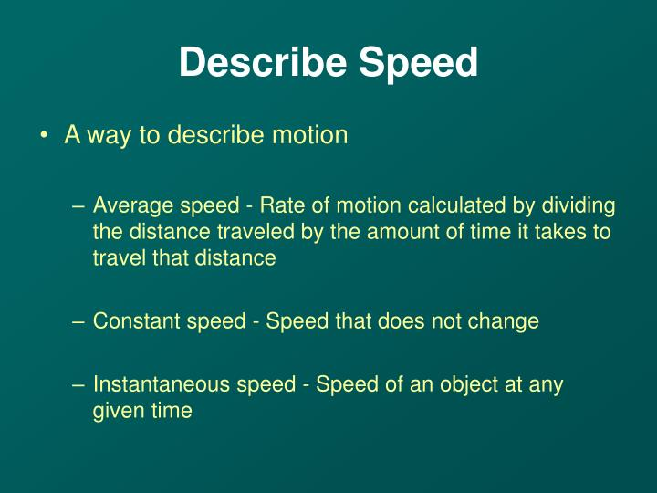 Describe Speed