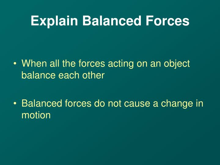 Explain Balanced Forces