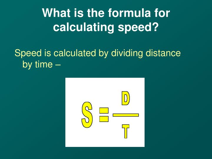 What is the formula for calculating speed?