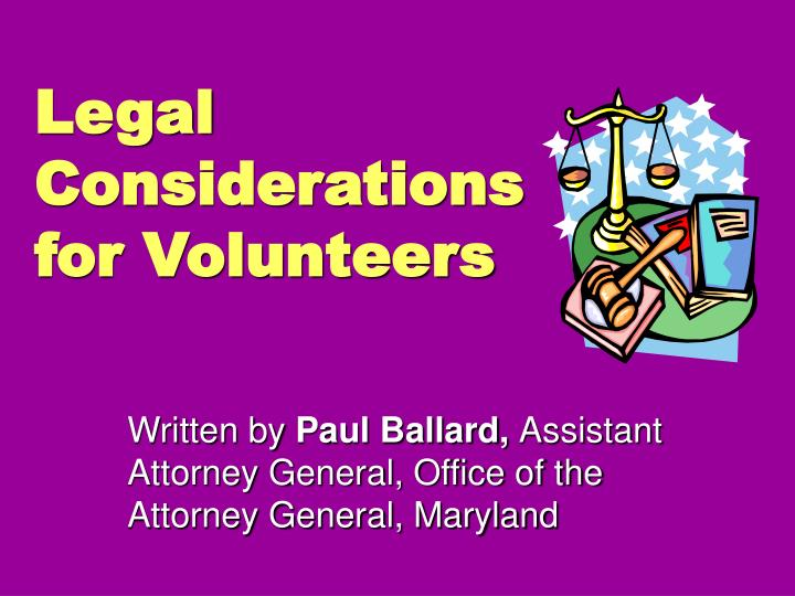 Legal Considerations for Volunteers
