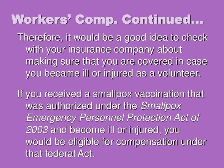 Workers' Comp. Continued…