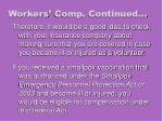 workers comp continued