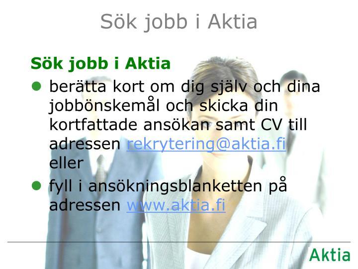 Sök jobb i Aktia
