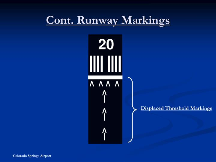 Cont. Runway Markings