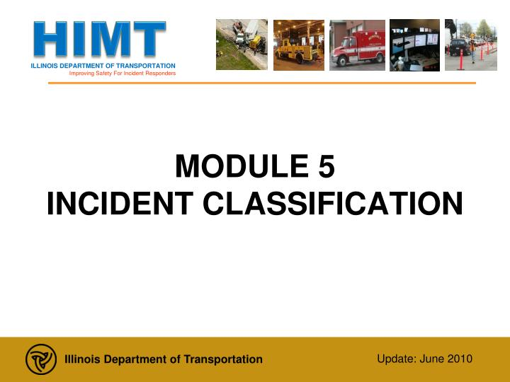 Module 5 incident classification