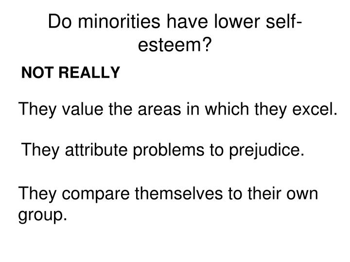 Do minorities have lower self-esteem?