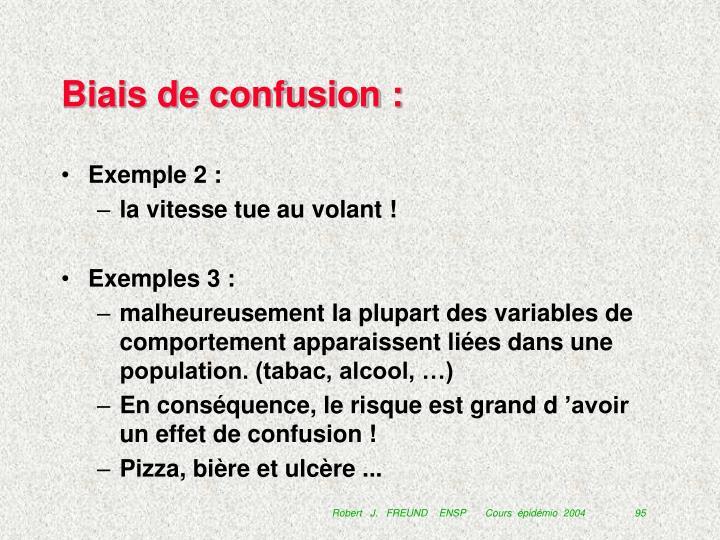 Biais de confusion :